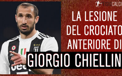 La Lesione del Crociato Anteriore di Giorgio Chiellini