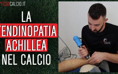 La Tendinopatia Achillea nel Calcio