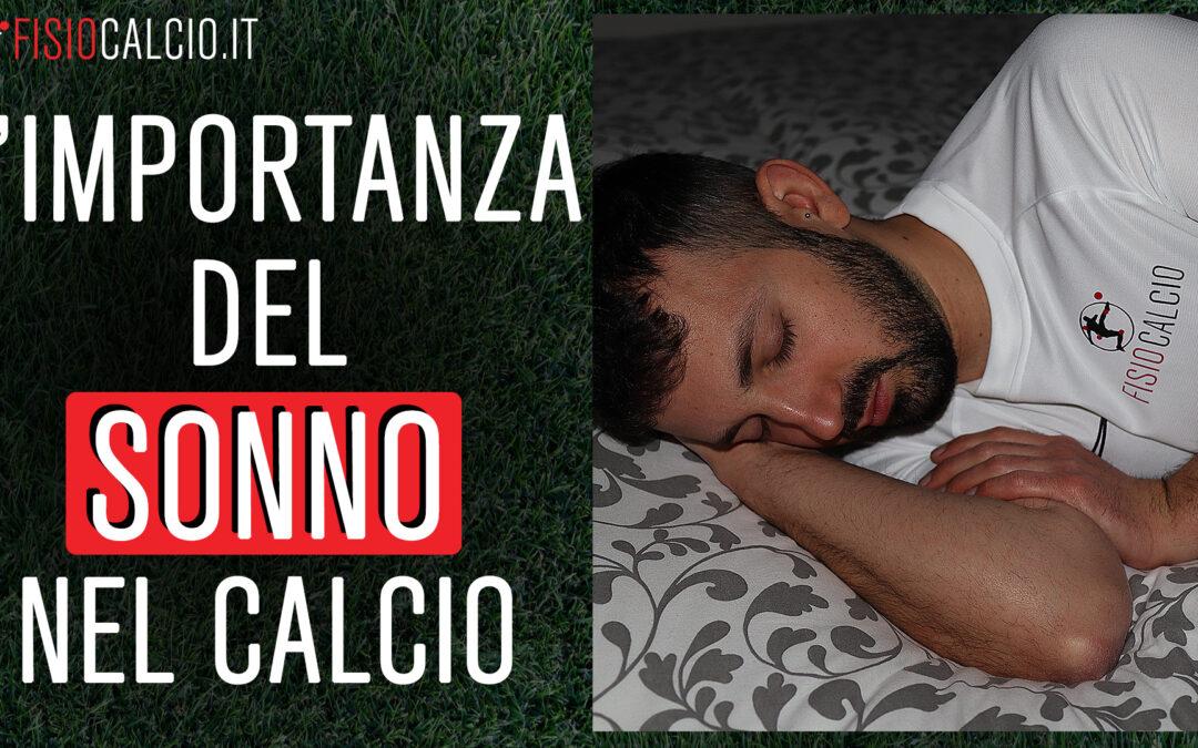 L'Importanza del Sonno nel Calcio
